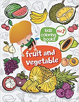 Kids Coloring Books Fruit And Vegetable Kids Coloring Books Fruit