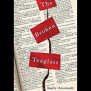 The Broken Teaglass Hörbuch