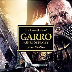 Garro: Ashes of Fealty