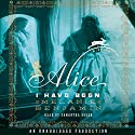 Alice I Have Been: A Novel Audiobook by Melanie Benjamin Narrated by Samantha Eggar