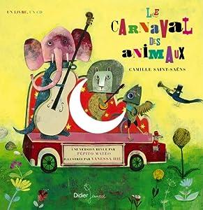 vignette de 'Le carnaval des animaux (Camille Saint-Saëns)'