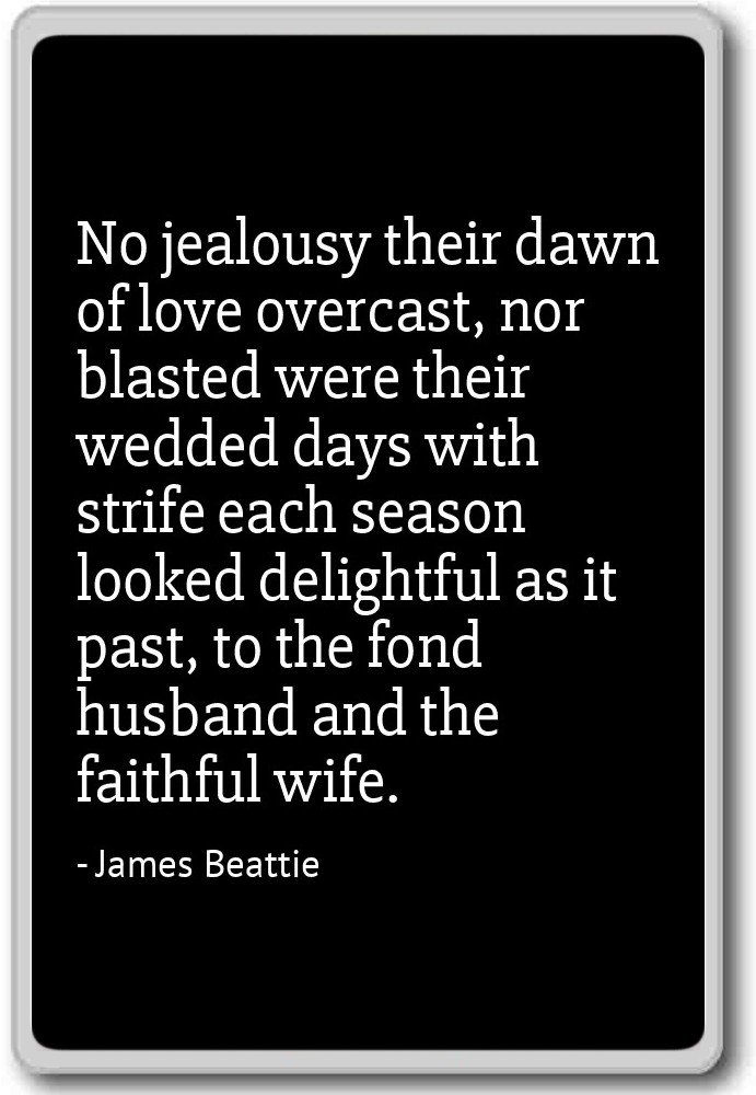 no jealousy their dawn of love overcast nor james beattie