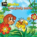 Woofus Everybody Works'