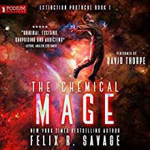 The Chemical Mage Audiobook by Felix R. Savage Narrated by David Thorpe