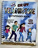 Eye Spy Yellowstone large print activity book for kids, teens, families,treasure hunts in Yellowstone, hundreds of things to do