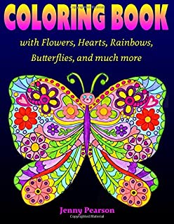coloring book with flowers hearts rainbows butterflies and much more for