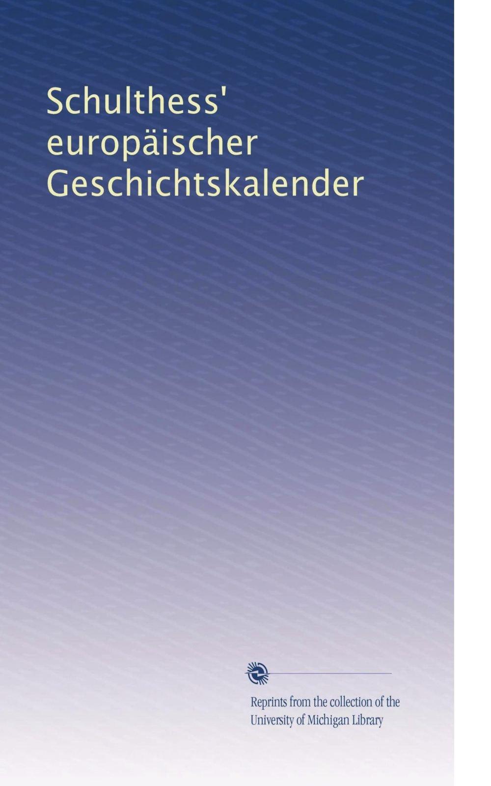 Schulthess' europäischer Geschichtskalender (Volume 22) (German Edition) pdf