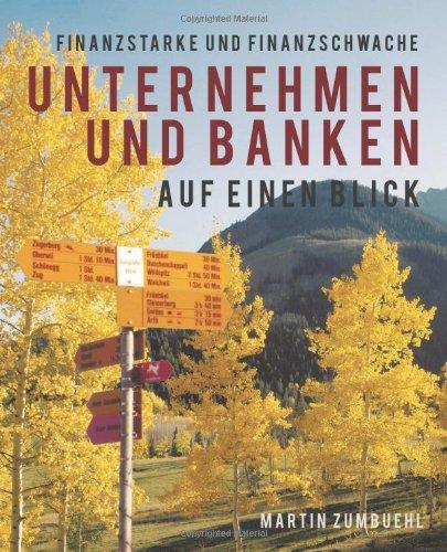 Download Finanzstarke Und Finanzschwache Unternehmen Und Banken Auf Einen Blick (German Edition) pdf