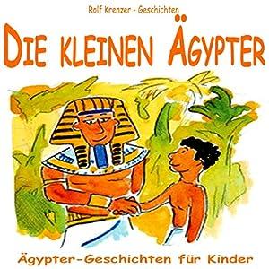 Die kleinen Ägypter Hörbuch