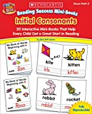 Reading Success Mini-Books: Initial Consonants: 20 Interactive Mini-Books That Help Every Child Get a Great Start in Reading