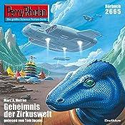 Das Geheimnis der Zirkuswelt (Perry Rhodan 2665)   Marc A. Herren