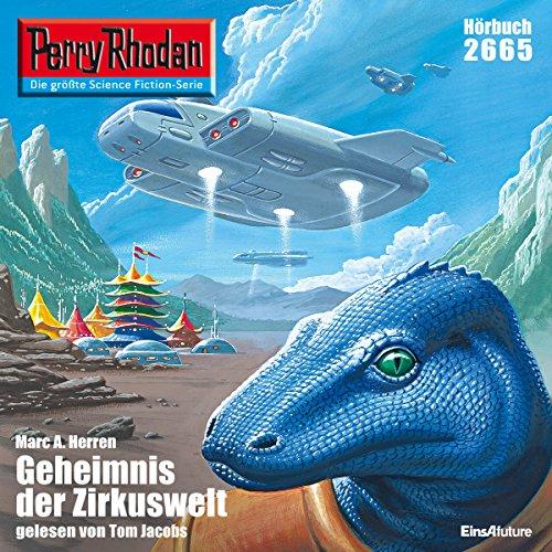Das Geheimnis der Zirkuswelt: Perry Rhodan 2665 (Marc Jacobs Herren)