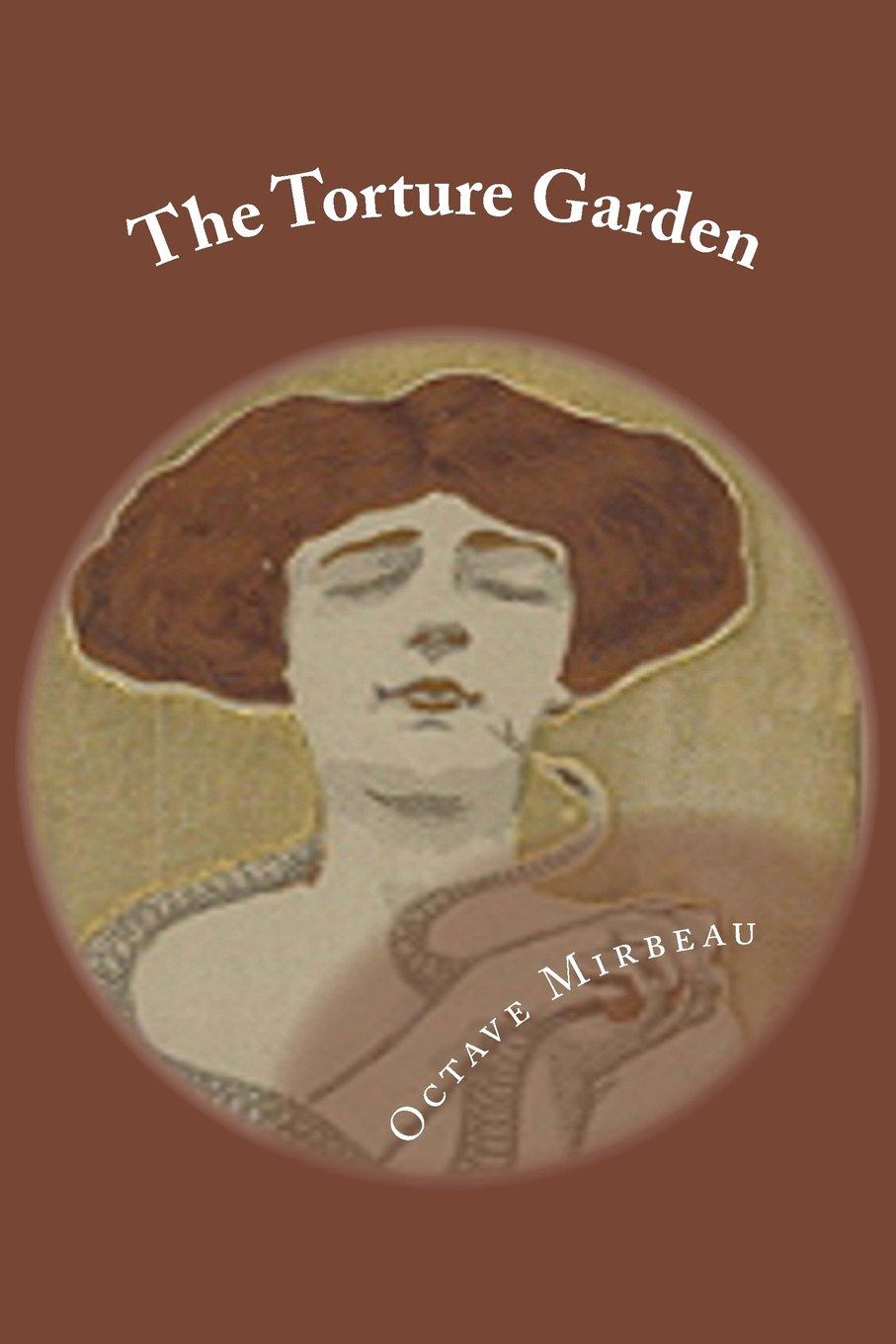 Ebook The Torture Garden By Octave Mirbeau