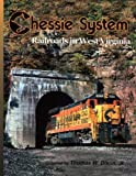 Chessie System: Railroads in West Virginia