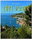 Reise entlang der Côte d'Azur - Ein Bildband mit über 180 Bildern - STÜRTZ Verlag