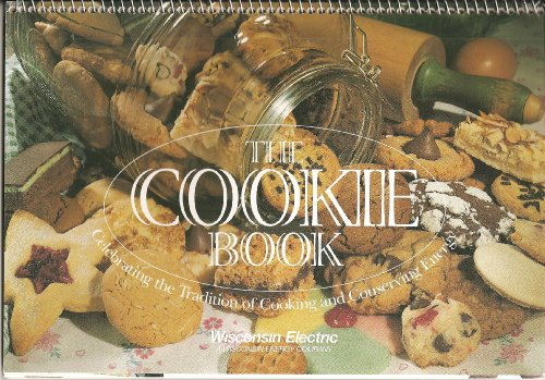 The Cookie Book  Celebrating The Tradition Of Cooking And Conserving Energy    1998 Book