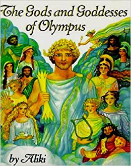 Book The Gods and Goddesses of Olympus (Trophy Picture Books (Pb))