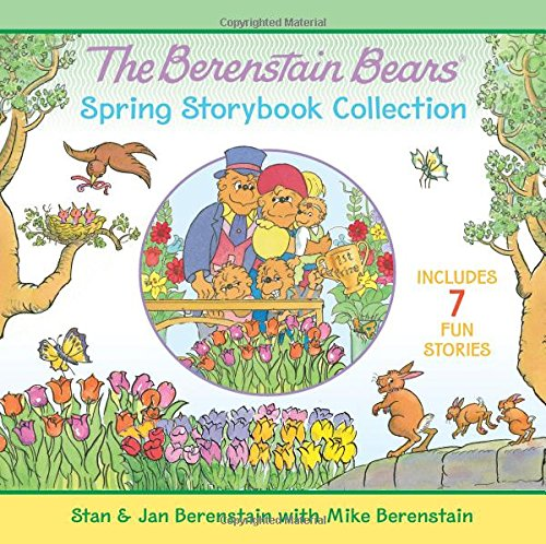 The Berenstain Bears Spring Storybook Collection: 7 Fun Stories pdf