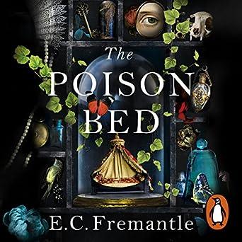 The Poison Bed (Audio Download): Amazon co uk: E C Fremantle