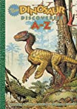 New Dinosaur Discoveries A–Z