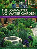 : The Low-Water No-Water Garden: Gardening for Drought and Heat the Mediterranean Way.