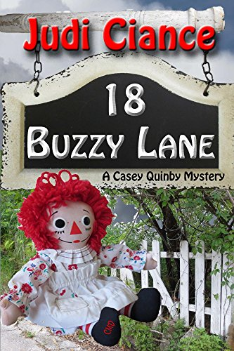 18 Buzzy Lane (A Casey Quinby Mystery Book 5) by [Ciance,Judi]