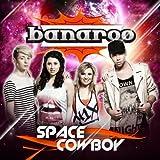 Banaroo - Space Cowboy