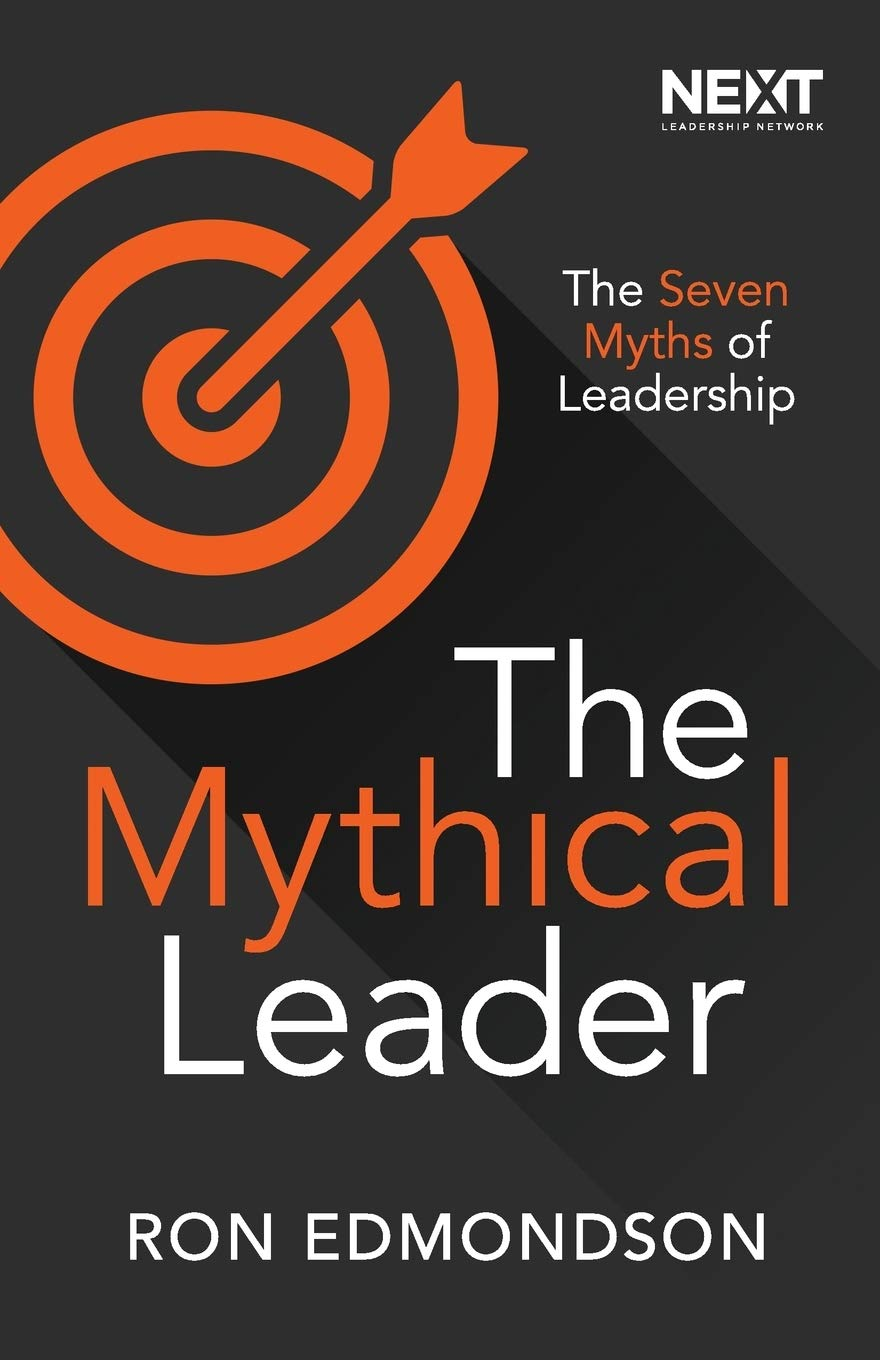 The Mythical Leader: The Seven Myths of Leadership: Amazon.es ...