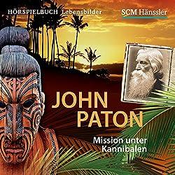 John Paton: Mission unter Kannibalen