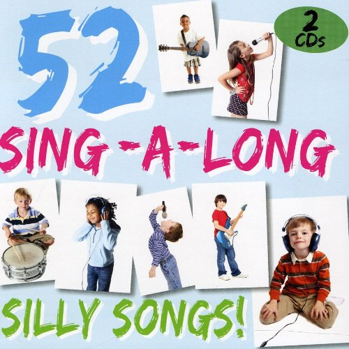 Sings Silly Songs Cd (52 Sing a Long Silly Songs)