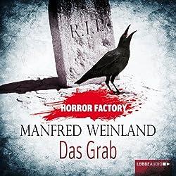 Das Grab: Bedenke, dass du sterben musst! (Horror Factory 6)
