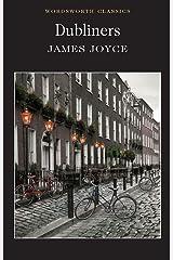 Dubliners (Wordsworth Classics) Paperback