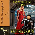 Immortal Love | Victoria Craven