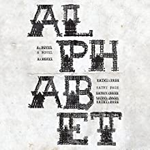 Alphabet: A Novel Audiobook by Kathy Page Narrated by Joe Jameson