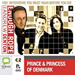 Enough Rope with Andrew Denton: Crown Prince Frederik and Crown Princess Mary of Denmark | Andrew Denton