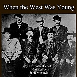 When the West Was Young Audiobook