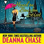 Hexed on Bourbon Street: Jade Calhoun Series, Book 8 | Deanna Chase