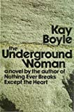 The Underground Woman, Boyle, Kay, 0385070470