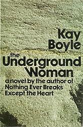 The underground woman