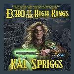Echo of the High Kings: Eoriel Saga Volume 1 | Kal Spriggs