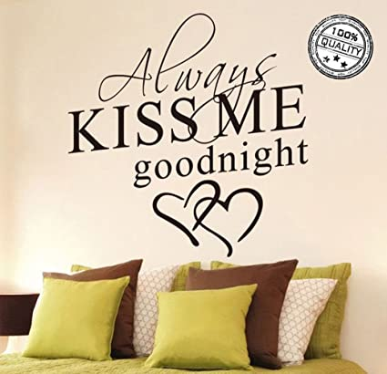 Amazon.com: Wall Stickers Always Kiss Me Goodnight Wall Decal Word ...