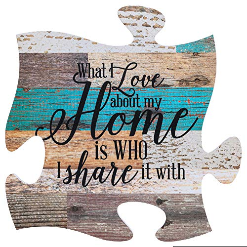 P. Graham Dunn What I Love About Home is Who I Share it with Multicolor 12 x 12 Wood Wall Art Puzzle Piece (Pieces Home Accent)