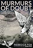Murmurs of Doubt: Twelve Skeptical Graphic Novellas