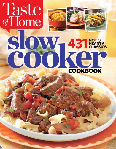 Taste Of Home Slow Cooker  431 Hot   Hearty Classics