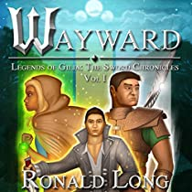 WAYWARD: THE SWORD CHRONICLES, BOOK 1