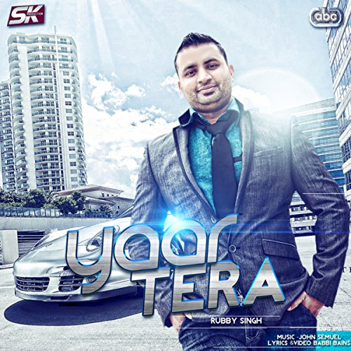 Tera Yaar Bathere Na Mp3 Song Dounlod: Amazon.com: Yaar Tera: Rubby Singh: MP3 Downloads