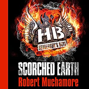 Henderson's Boys: Scorched Earth Hörbuch