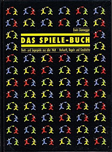 Das Spiele-Buch Gebundenes Buch – 1989 Erwin Glonnegger Irisiana 3473426016 MAK_GD_9783473426010