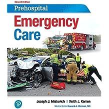 Prehospital Emergency Care. (11th Edition)