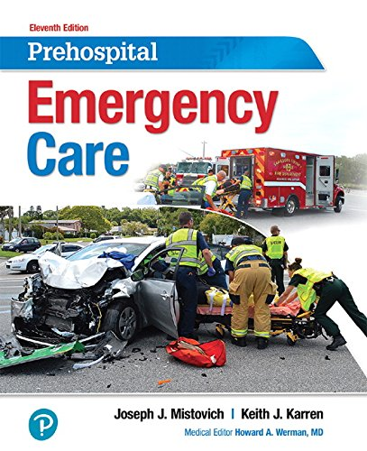 Prehospital Emergency Care (11th Edition) by Pearson